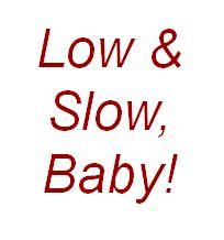 low-n-slow-baby